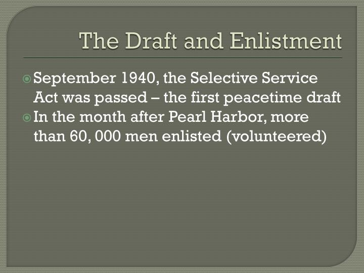The Draft and Enlistment