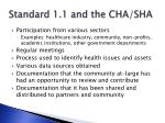 standard 1 1 and the cha sha