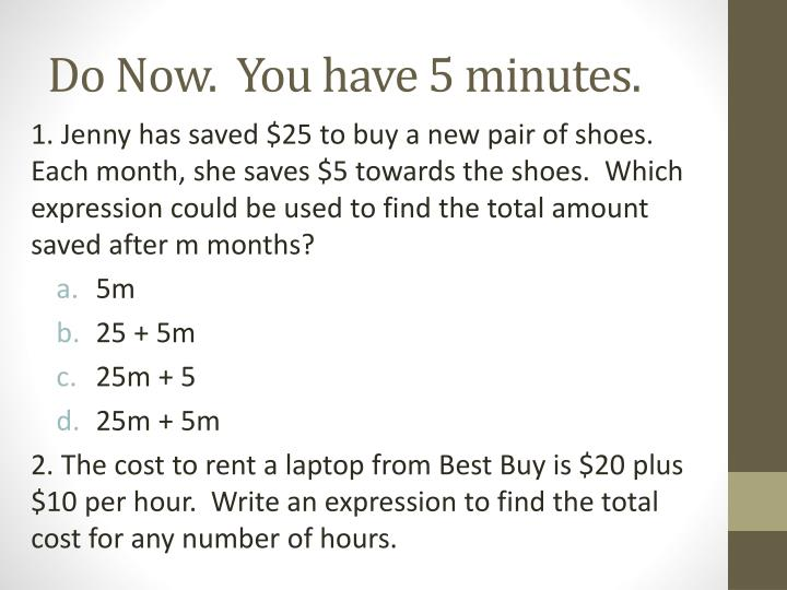Do now you have 5 minutes