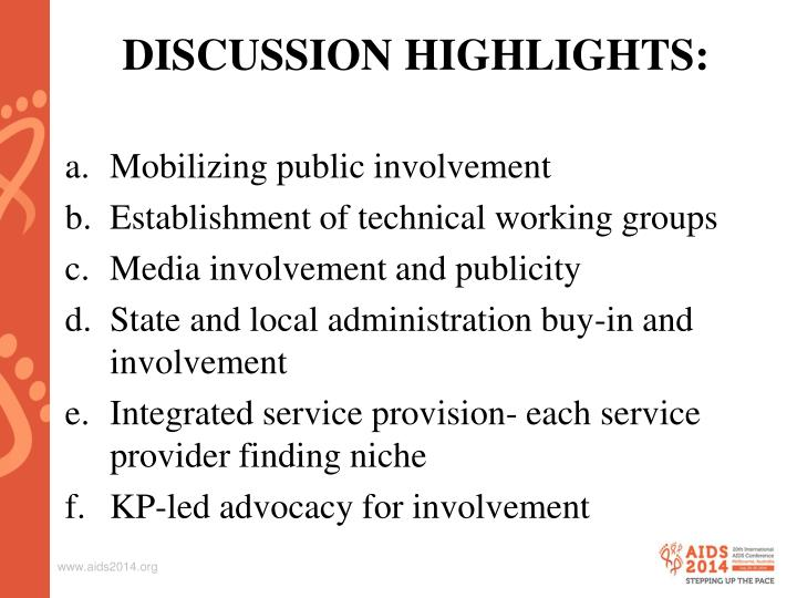 DISCUSSION HIGHLIGHTS: