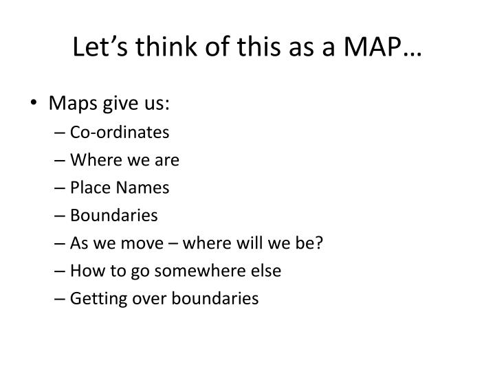 Let's think of this as a MAP…
