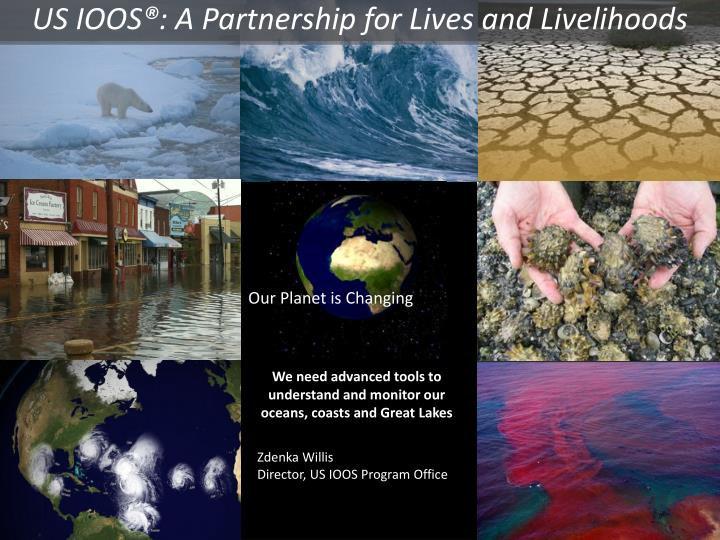US IOOS®: A Partnership for Lives and Livelihoods