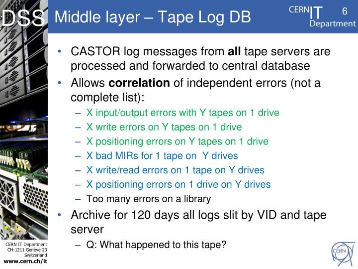 Middle layer – Tape Log DB