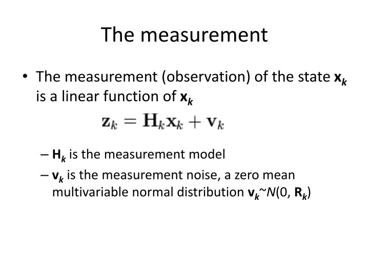 The measurement