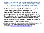 recent review of neurobiofeedback research results with ad hd2