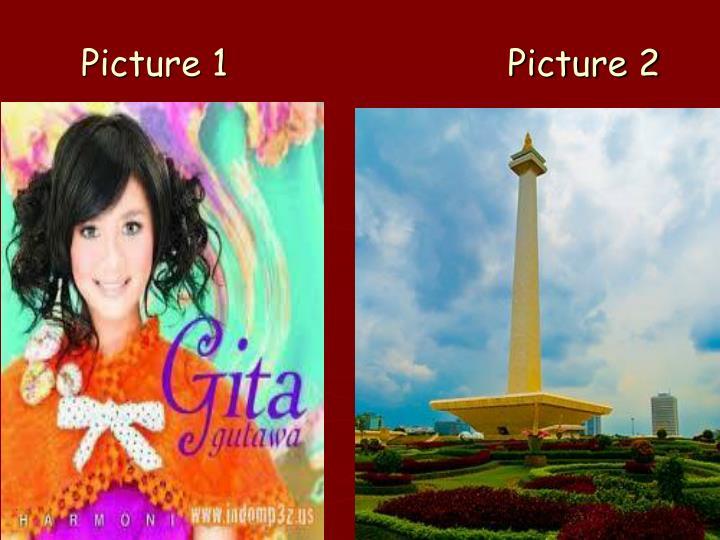 Picture 1 picture 2