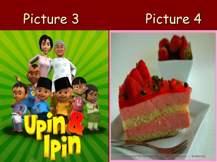 Picture 3 picture 4