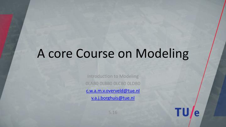 a core course on modeling n.