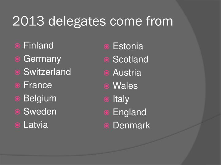 2013 delegates come from