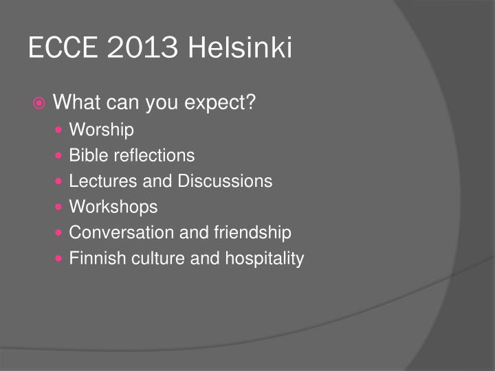 ECCE 2013 Helsinki
