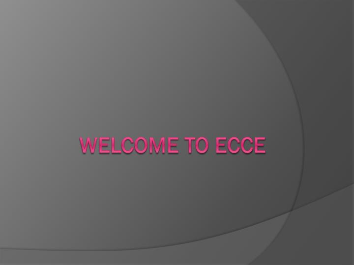 Welcome to ecce