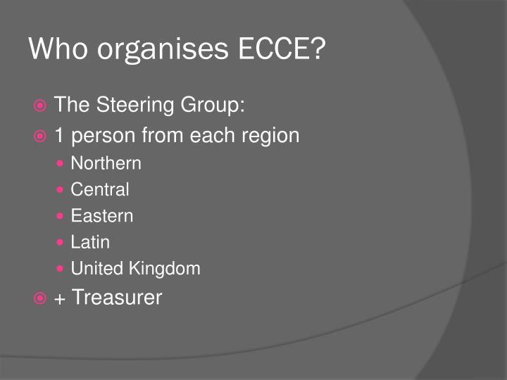 Who organises ECCE?