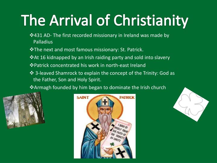 The Arrival of Christianity