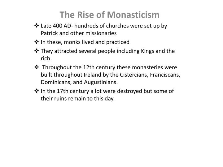 The Rise of Monasticism