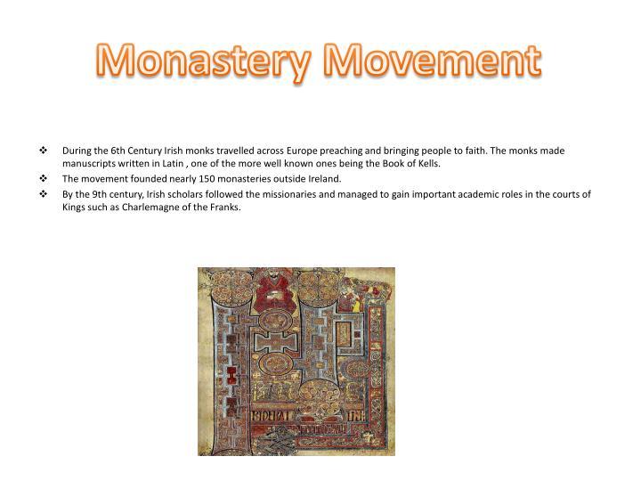 Monastery Movement