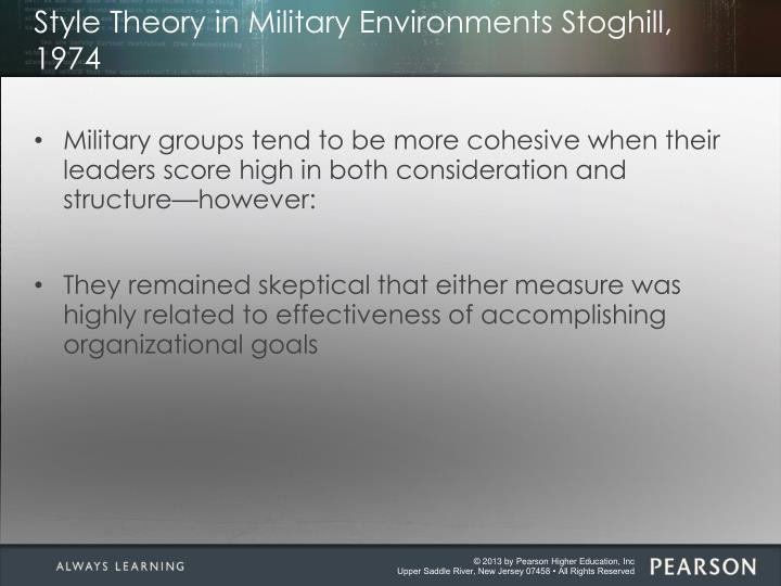 Style Theory in Military Environments Stoghill, 1974