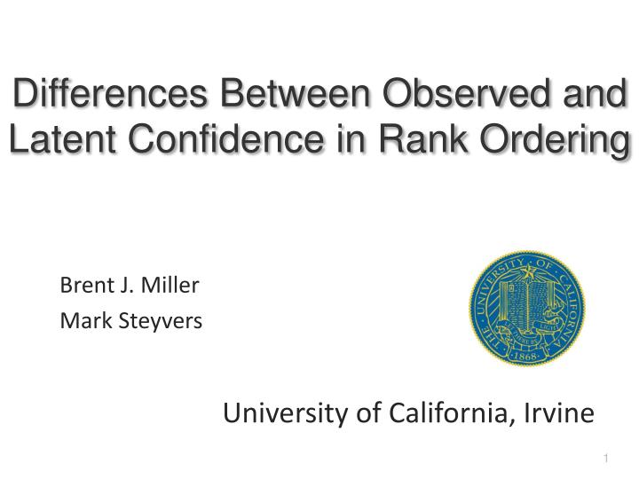 Differences between observed and latent confidence in rank ordering
