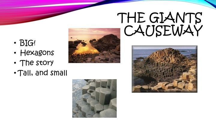 The Giants Causeway