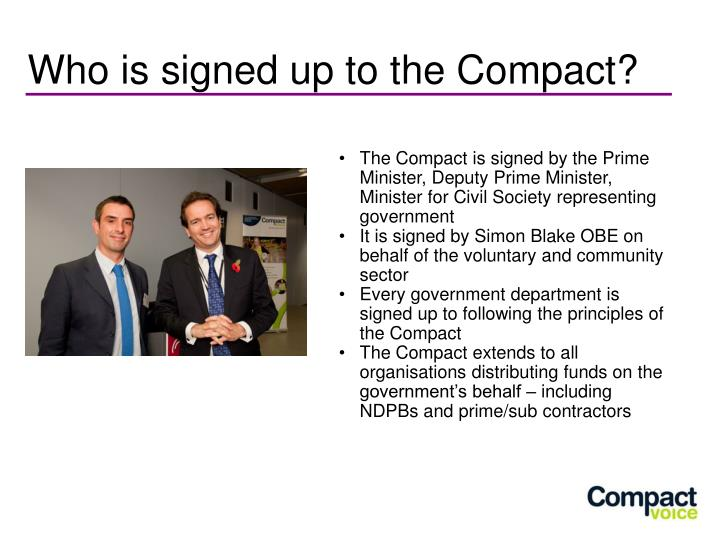 The Compact is signed by the Prime Minister, Deputy Prime Minister, Minister for Civil Society representing government
