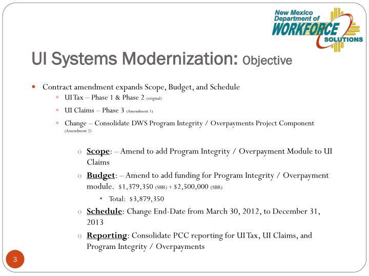 Ui systems modernization objective