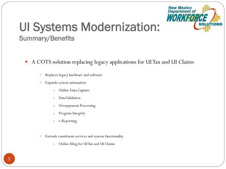 Ui systems modernization summary benefits
