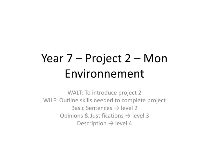 year 7 project 2 mon environnement n.