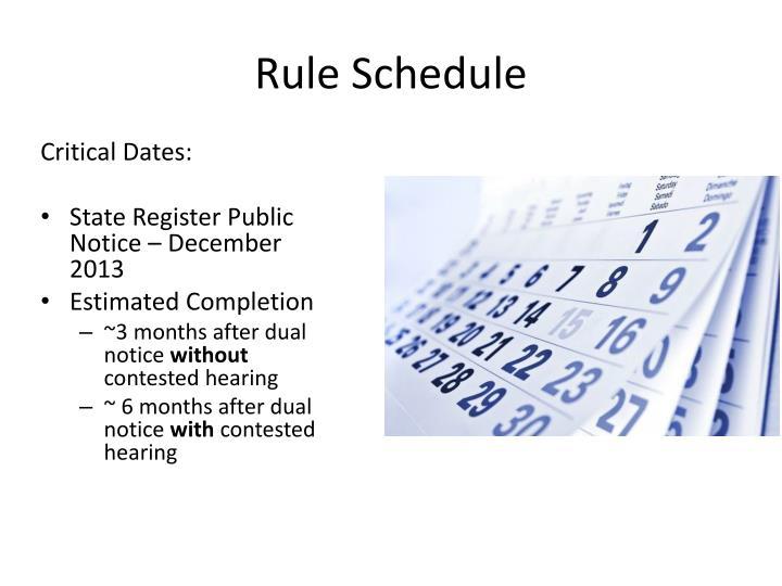Rule Schedule