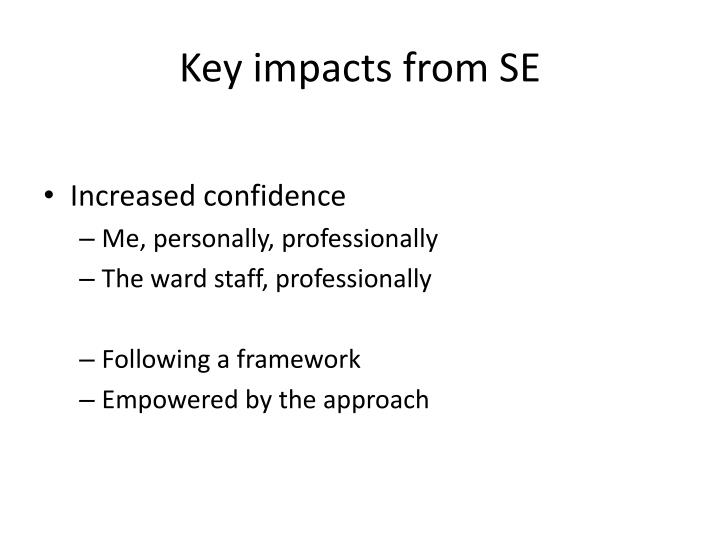 Key impacts from SE