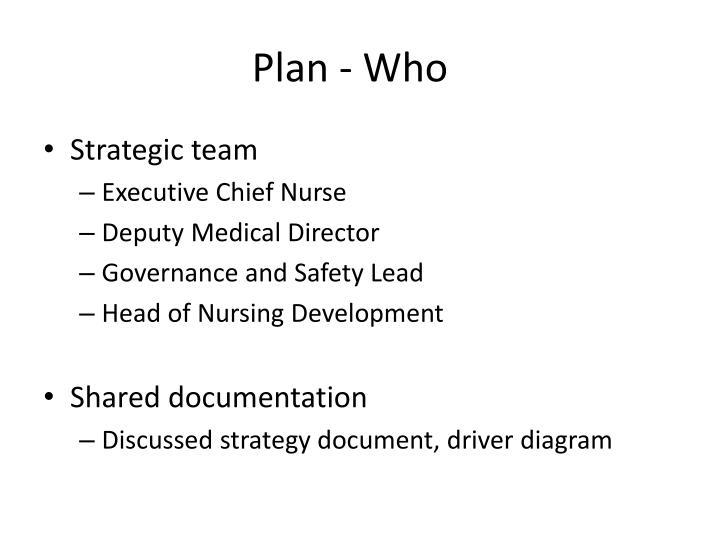 Plan who
