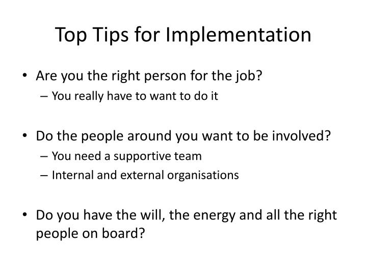 Top Tips for Implementation