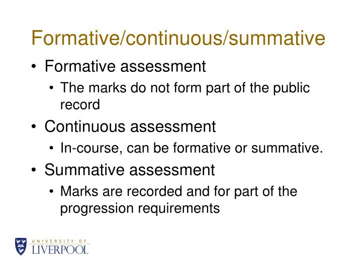 Formative/continuous/summative