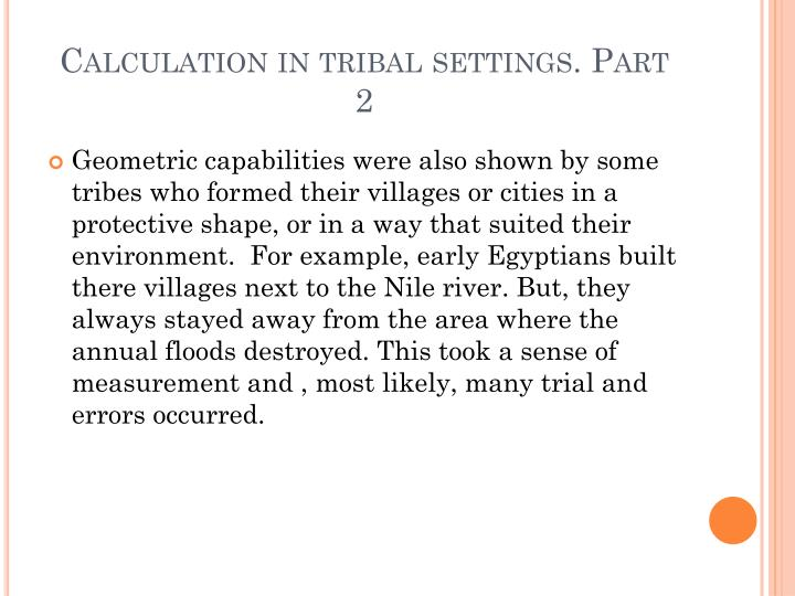 Calculation in tribal settings. Part      2