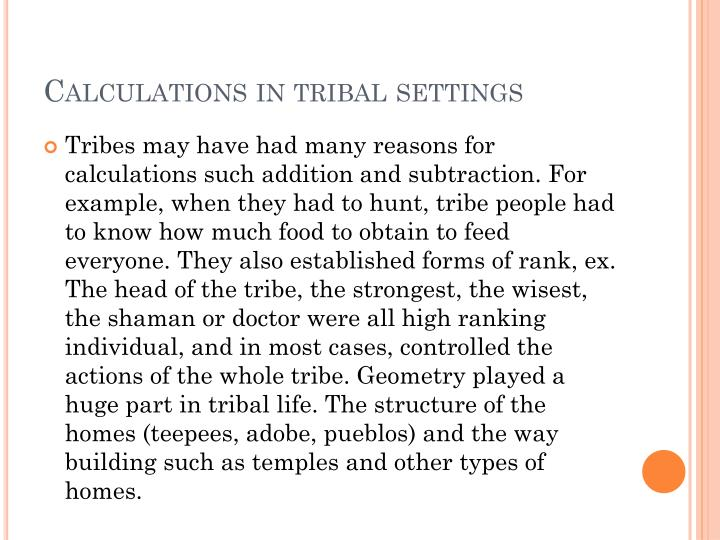 Calculations in tribal settings