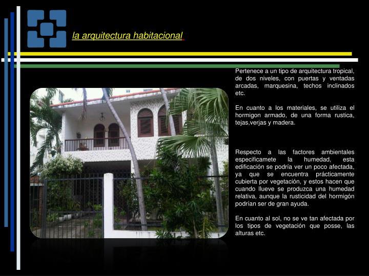 la arquitectura habitacional