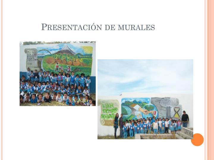 Presentación de murales