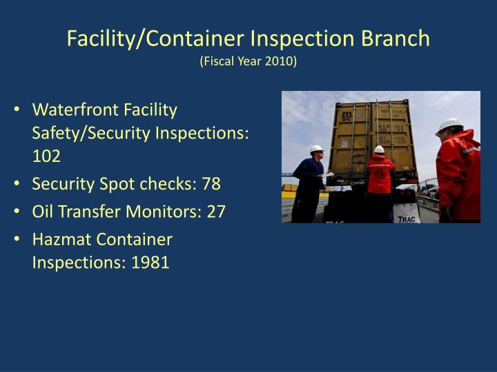 Facility container inspection branch fiscal year 2010