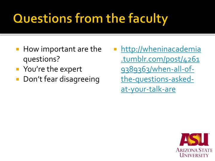Questions from the faculty