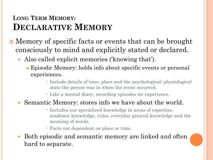 Long Term Memory: