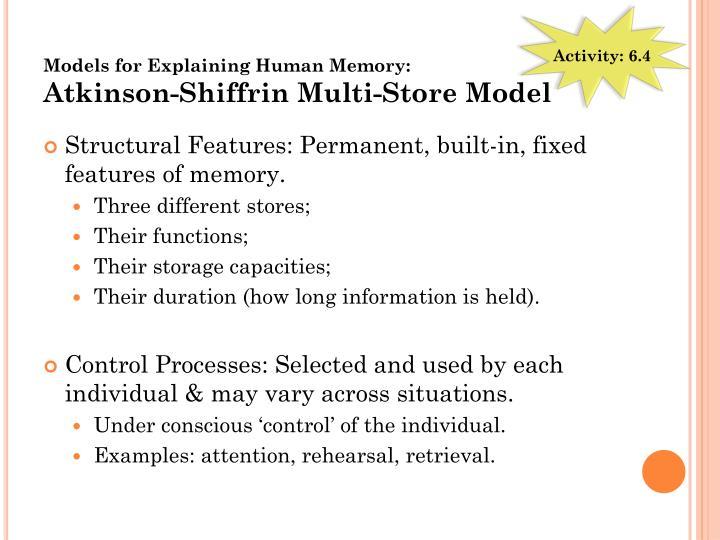 Models for Explaining Human Memory: