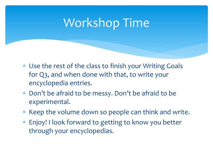 Workshop Time