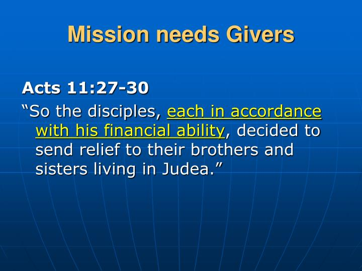 Mission needs Givers