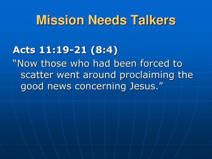 Mission Needs Talkers