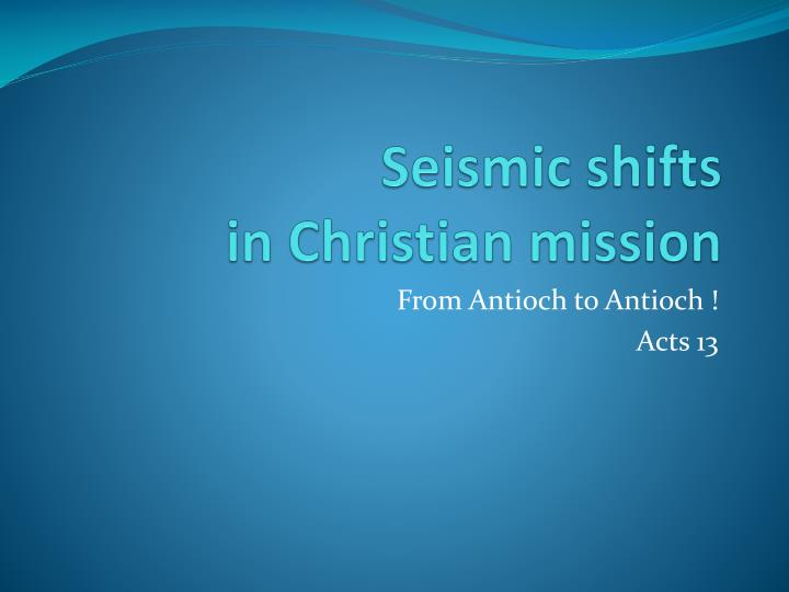 Seismic shifts in christian mission