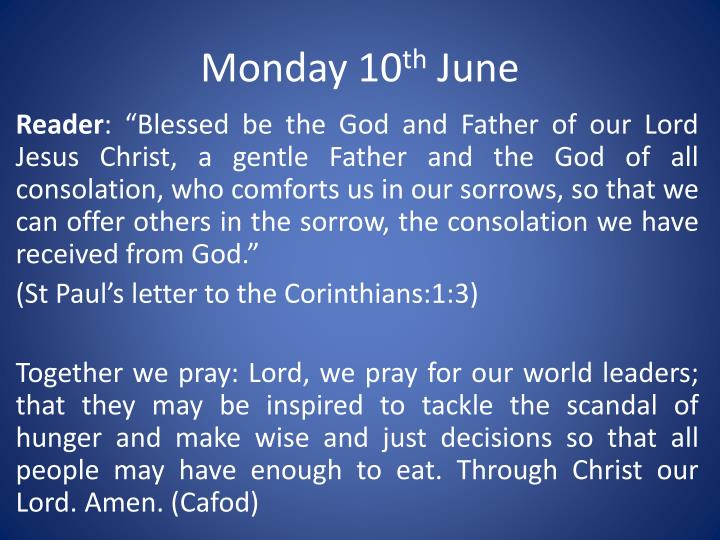 Monday 10 th june