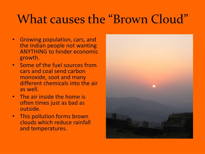 "What causes the ""Brown Cloud"""