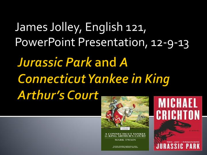 james jolley english 121 powerpoint presentation 12 9 13 n.