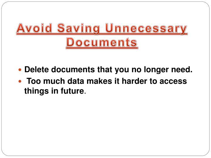 Avoid Saving Unnecessary Documents