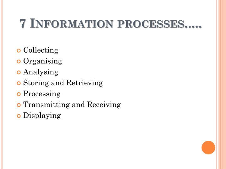 7 information processes