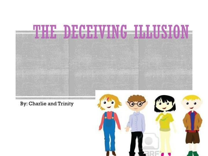 the deceiving illusion n.