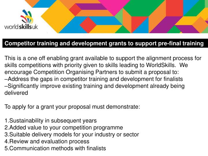 Competitor training and development grants to support pre-final training